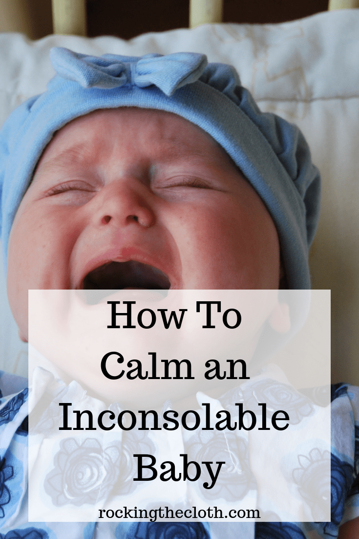 how-to-calm-an-inconsolable-baby