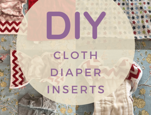 DIY Cloth Diaper Inserts – Easy Absorbency On A Dime