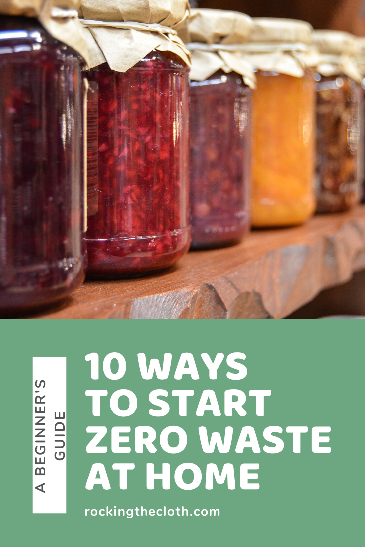 Top 10 Ways To Go Zero Waste At Home – A Beginner's Guide