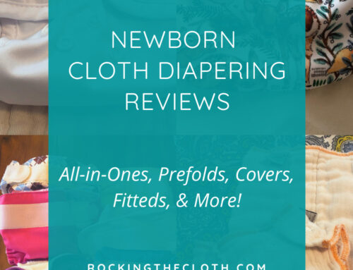 Newborn Cloth Diapering Reviews- All in Ones, Prefolds & More!