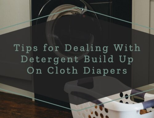 Tips for Dealing With Detergent Build Up On Cloth Diapers